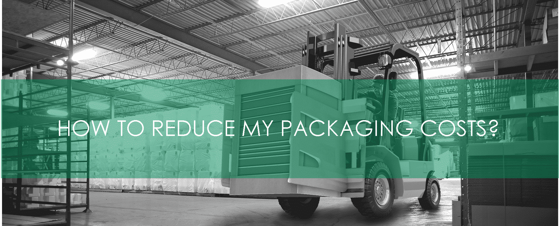 Polyform - Reduce packaging costs